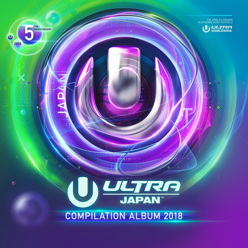 <ULTRA JAPAN 2018>オフィシャル・コンピレーション・アルバム